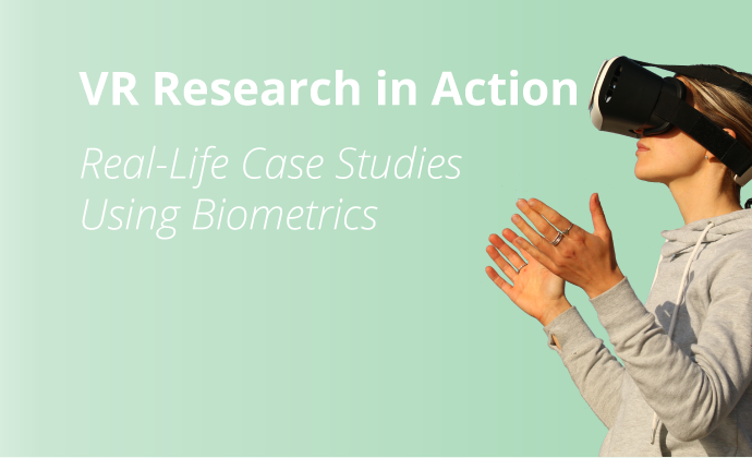 Research into virtual reality: using biometry in real case studies